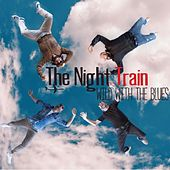 Wild with the Blues by Nighttrain