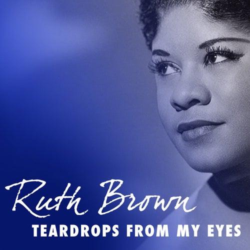 Teardrops from My Eyes von Ruth Brown