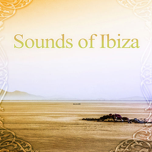 Sounds of Ibiza – Pool Party Ibiza Chill Out Music by Ibiza Chill Out