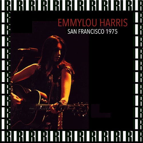 The Boarding House, San Francisco, November 28th, 1975 (Remastered, Live On Broadcasting) von Emmylou Harris