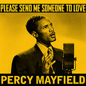 Please Send Me Someone to Love von Percy Mayfield