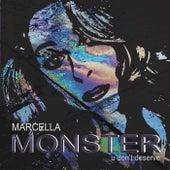 Monster (U Don't Deserve) by Marcella
