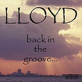Back in the Groove... by Lloyd