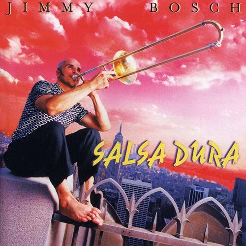 Salsa Dura by Jimmy Bosch