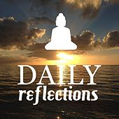 Daily Reflections: Healing Therapy Music for Deep Meditation Lovers by Angelic Music Academy