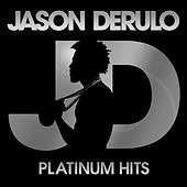 Platinum Hits by Jason Derulo