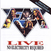 Live: No Electricity Required by FM