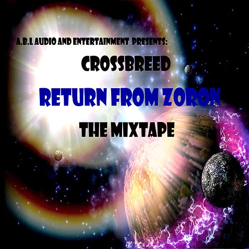 Return From Zoron by Crossbreed