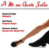 A Mi Me Gusta Salsa von Various Artists