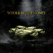 Whole Lot Of Money by Asamov