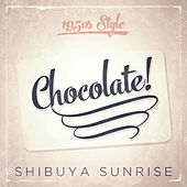 Gimme Chocolate! by Shibuya Sunrise