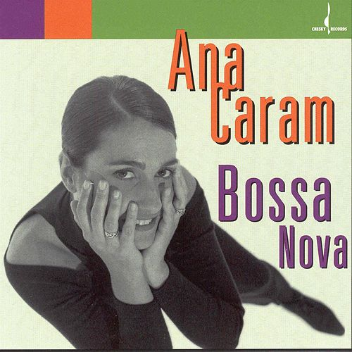 Bossa Nova by Ana Caram
