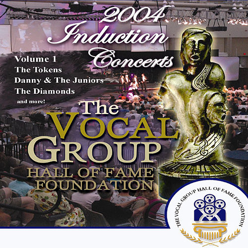 Vocal Group Hall of Fame 2004 Live Induction Concerts Vol 1 by Various Artists