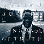 The Language Of Truth by Julian Joseph