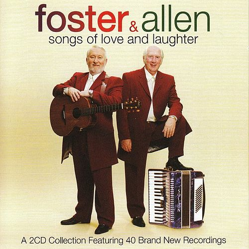Songs Of Love and Laughter by Foster & Allen