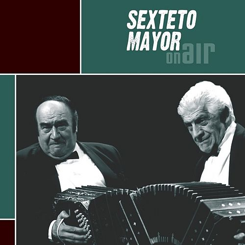 On Air by Sexteto Mayor