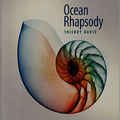 Ocean Rhapsody by Thierry David