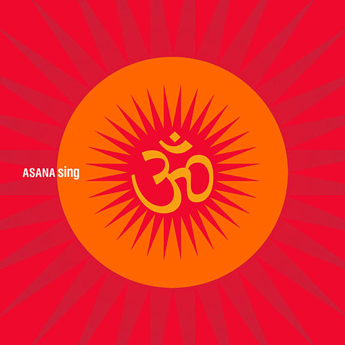Asana: Sing by Various Artists