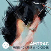 Running After by Amtrac