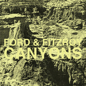 Canyons by Ford & Fitzroy