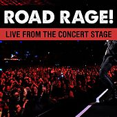 Road Rage! Live From The Concert Stage! by Various Artists