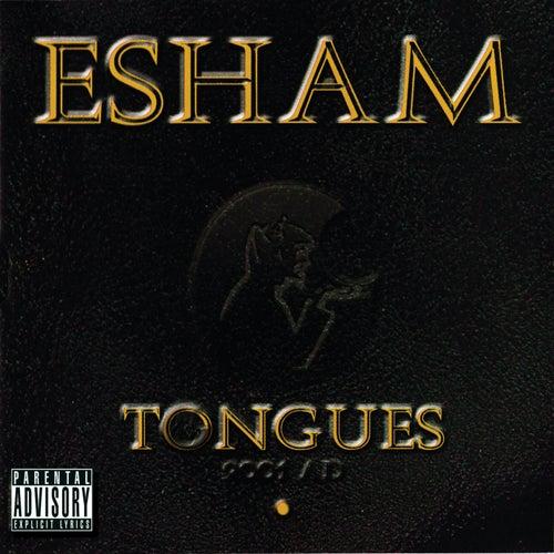 Tongues by Esham