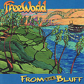 From the Bluff by FreeWorld