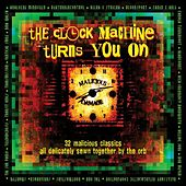 The Clock Machine Turns You On: Volume 2 by Various Artists