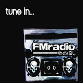 Tune In... by Fm Radio