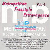 Metropolitan Freestyle Extravaganza Vol. 4 by Various Artists