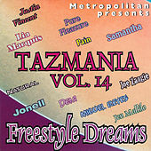 Tazmania Vol. 14: Freestyle Dreams by Various Artists