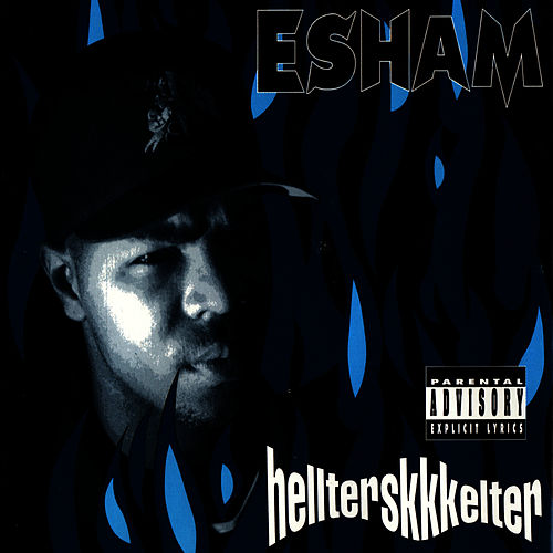 Hellterskkkelter by Esham