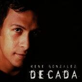 Decada by René González