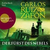 Der Fürst des Nebels (Ungekürzte Lesung) by Carlos Ruiz Zafón