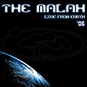 Live From Earth '06 by The Malah