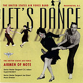 Let's Dance by U.S. Air Force Airmen Of Note