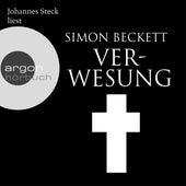 Verwesung (Ungekürzte Lesung) by Simon Beckett