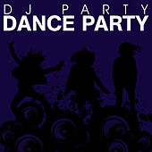 Dance Party by DJ Party