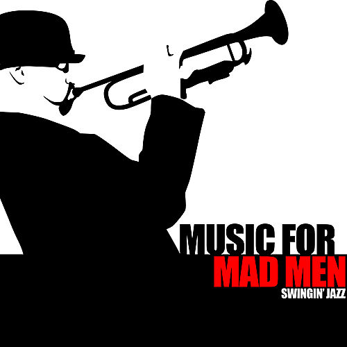 Music For Mad Men - Swingin' Jazz by Various Artists