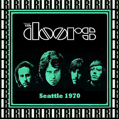 The Complete Show, Center Coliseum, Seattle, June 5th, 1970 (Remastered, Live On Broadcasting) von The Doors