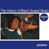 The History of Black Gospel Volume 7 by Various Artists