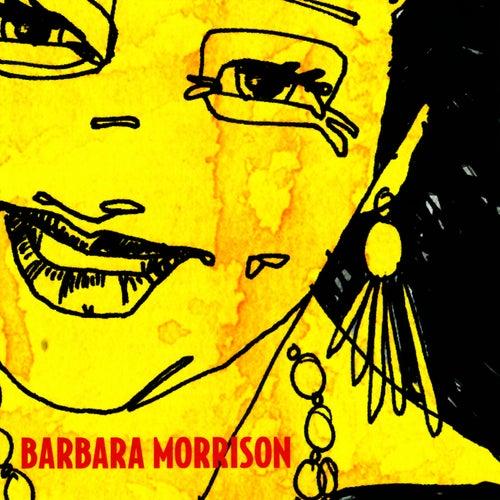 Barbara Morrison by Barbara Morrison