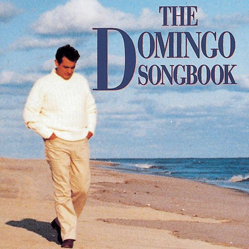 The Domingo Songbook by Placido Domingo