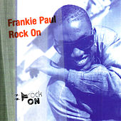 Rock On by Frankie Paul