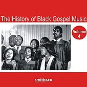 The History of Black Gospel Volume 4 by Various Artists