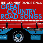 Great Country Road Songs by Country Dance Kings