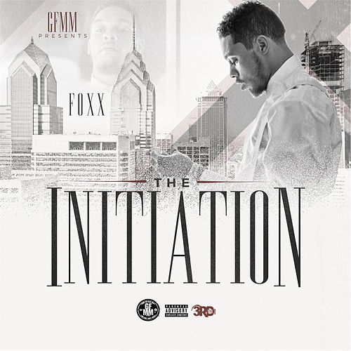 The Initiation by Foxx