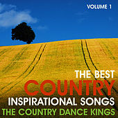 The Best Country Inspirational Songs, Volume 1 by Country Dance Kings
