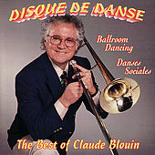 The Best of Disque de Danse by Claude Blouin