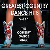 Greatest Country Dance Hits 14 by Country Dance Kings